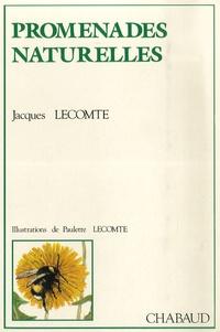 Jacques Lecomte - Promenades naturelles.