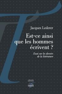 Jacques Lederer - Est-ce ainsi que les hommes écrivent ?.