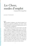 Jacques Leenhardt - Les Choses, modes d'emploi - Comment on lit Georges Perec.