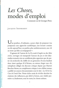 Jacques Leenhardt - Les Choses, modes d'emploi - Comment on lit Georges Perec.