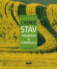 Jacques Lefebvre et François Mugnier - Chimie STAV 1e et Tle - Cours et exercices résolus.