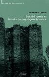 Jacques Lefort - Société rurale et histoire du paysage à Byzance.