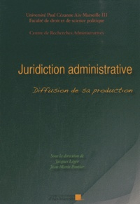 Jacques Léger et Jean-Marie Pontier - Juridiction administrative - Diffusion de sa production.