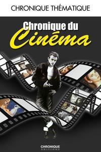 Jacques Legrand et Catherine Legrand - Chronique du cinéma.