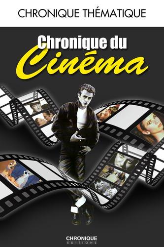 Chronique du cinéma - Jacques Legrand, Catherine Legrand - 9782366020311 - 9,99 €