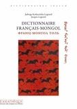 Jacques Legrand et Jadwiga Karkucinska-Legrand - Dictionnaire français-mongol.