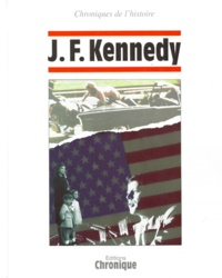 Jacques Legrand et  Collectif - J. F. Kennedy.
