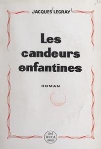 Jacques Legray - Les candeurs enfantines.