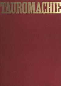 Jacques Legris et Antoine Blondin - Tauromachie - Le taureau est un songe.