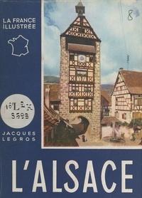 Jacques Legros et J. Bulloz - L'Alsace.