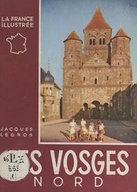 Jacques Legros et Jean Dieuzaide - Vosges - Nord.