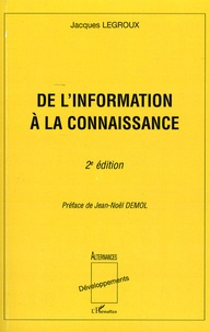 Jacques Legroux - De l'information à la connaissance.