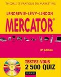 Jacques Lendrevie et Julien Lévy - Mercator - Théorie et pratique du marketing. 1 Cédérom