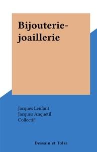 Jacques Lenfant et Jacques Anquetil - Bijouterie-joaillerie.