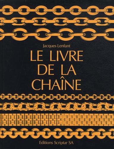 Jacques Lenfant - Le livre de la chaîne.
