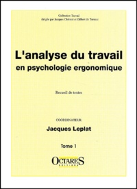 Lanalyse du travail en psychologie ergonomique. Tome 1.pdf