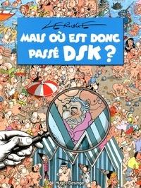 Jacques Lerouge - Mais où est donc passé DSK ?.