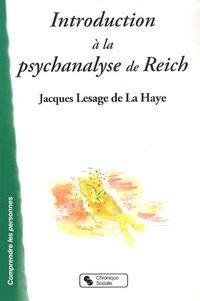 Jacques Lesage de La Haye - Introduction à la psychanalyse de Reich.