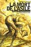 Jacques Lesage de La Haye - La mort de l'asile.