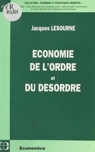 Jacques Lesourne - Économie de l'ordre et du désordre.