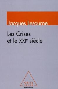 Jacques Lesourne - La crise et le XXIe siècle.