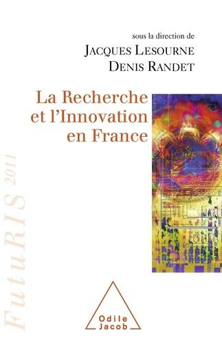 La Recherche et l'Innovation en France. FutuRIS 2011