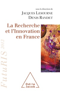 Jacques Lesourne et Denis Randet - La recherche et l'innovation en France - FutuRIS 2012.