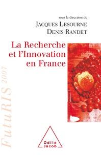 Jacques Lesourne et Denis Randet - La Recherche et l'Innovation en France - FutuRIS 2007.