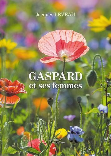 Gaspard et ses femmes