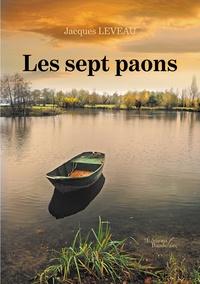 Jacques Leveau - Les sept paons.