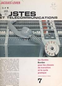 Jacques Levier et  Collectif - Postes et télécommunications.