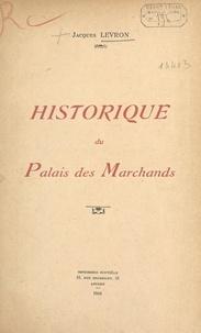 Jacques Levron - Historique du palais des marchands.