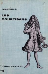 Jacques Levron - Les courtisans.