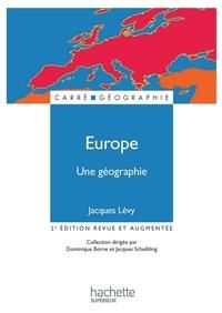 Jacques Lévy - Europe, une géographie - La fabrique d'un continent.