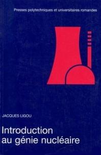 Introduction au génie nucléaire - Jacques Ligou | Showmesound.org