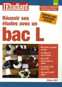 Jacques Lindecker et Dominique Pérez - Réussir ses études avec un bac L.