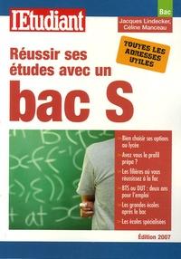 Jacques Lindecker et Céline Manceau - Réussir ses études avec un bac S.