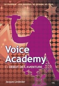 Jacques Lindecker - Voice Academy T1.
