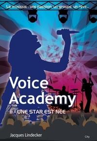 Jacques Lindecker - Voice Academy T2.