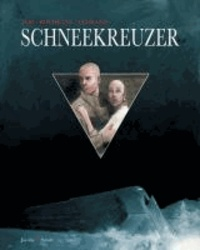 Jacques Lob et Benjamin Legrand - Schneekreuzer - Alle 3 Teile in einem Band.