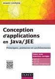 Jacques Lonchamp - Conception d'applications en Java/JEE - Principes, patterns et architectures.
