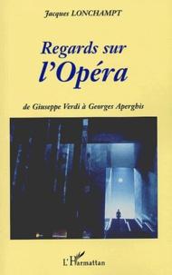 Regards sur lOpéra. De Giuseppe Verdi à Georges Aperghis.pdf