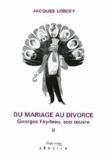 Jacques Lorcey - Du mariage au divorce.