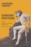 Jacques Lorcey - Edmond Rostand - Tome 1, Cyrano - L'Aiglon (1868-1900).