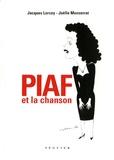 Jacques Lorcey et Joëlle Monserrat - Piaf et la chanson.