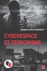 Jacques-Louis Colombani - Cyberespace et terrorisme.