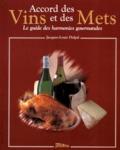Jacques-Louis Delpal - Accords des vins et des mets - Le guide des harmonies gourmandes.