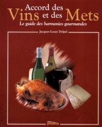 Accords des vins et des mets - Le guide des harmonies gourmandes.pdf