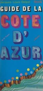 Jacques-Louis Delpal - Guide de la Côte d'Azur.