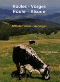 Jacques-Louis Delpal - Hautes-Vosges Haute-Alsace - Altitude Fermes - Auberges.